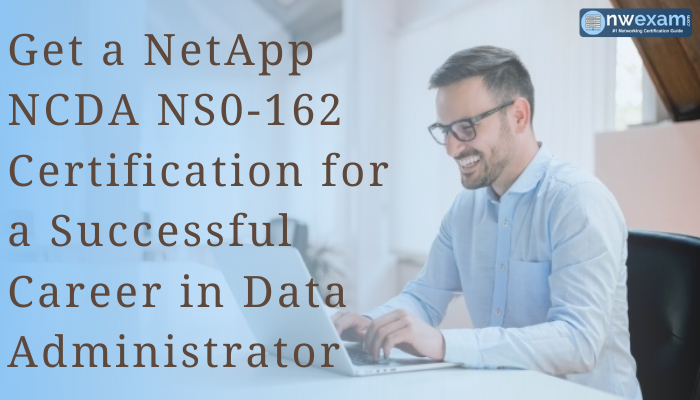 NCDA Certification, NetApp NCDA, NCDA NetApp, NCDA Certification NetApp, NetApp NCDA Exam, NetApp NCDA Exam Questions, NetApp NCDA Certification, NCDA Certification Cost, NetApp NCDA NS0-162, NetApp NS0-162, NS0-162, NS0-162 NetApp NCDA, NS0-162 NetApp, NCDA NS0-162, NCDA NS0-162 Certification, NetApp Certification, NCDA ONTAP, Data Administrator ONTAP, NetApp Certified Data Administrator - ONTAP Exam, NS0-162 NCDA ONTAP Certification, NS0-162 Mock Test, NCDA NS0-162 Practice Exam, NetApp NCDA NS0-162 Questions, Data Administrator, NS0-162 Exam, NS0-162 Certification, NS0-162 Online Practice Test