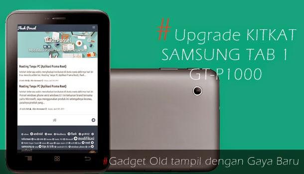 Update Kitkat Samsung Tab 1 GT-P1000