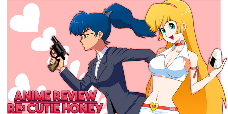 re: cutie honey anime review