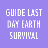 Guide Last Day Earth Survival