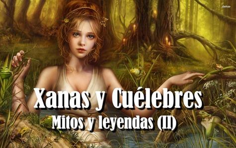 Mitos y leyendas (II) Xanas y Cuélebres como escribir una novela de fantasía