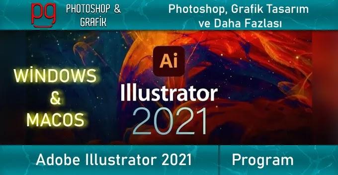 Adobe Illustrator 2021 Full İndir | Illustrator Full Download