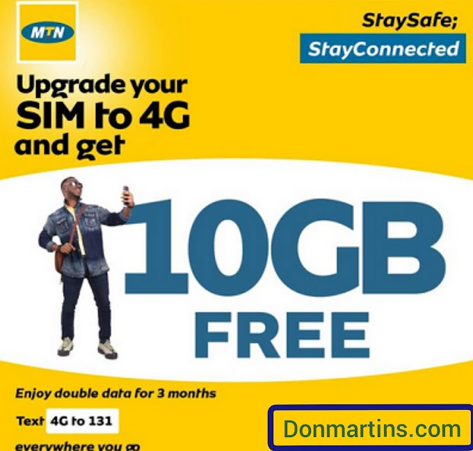 How To Get Free MTN Nigeria 10GB Data with 100% bouns