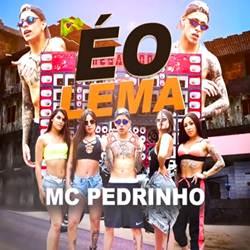 Capa É o Lema – MC Pedrinho Mp3 Grátis