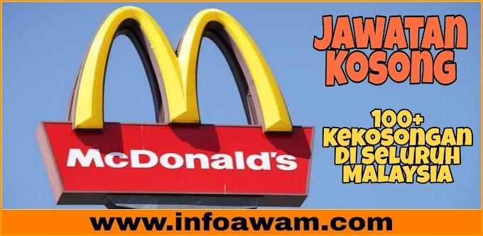 100+ Lebih Jawatan Kosong Di McDonalds Malaysia