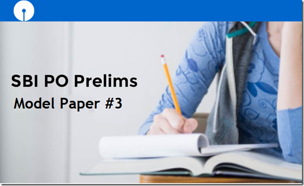Free SBI PO 2017 Prelims Model Question Paper 3