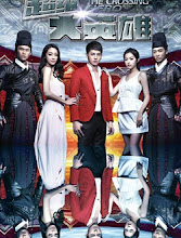 The Crossing Hero China / Taiwan Drama
