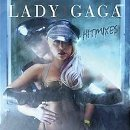 Lady GaGa - Hit Mixes