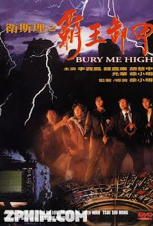 Bá Vương Tà Giáp - Bury Me High (1991) Poster