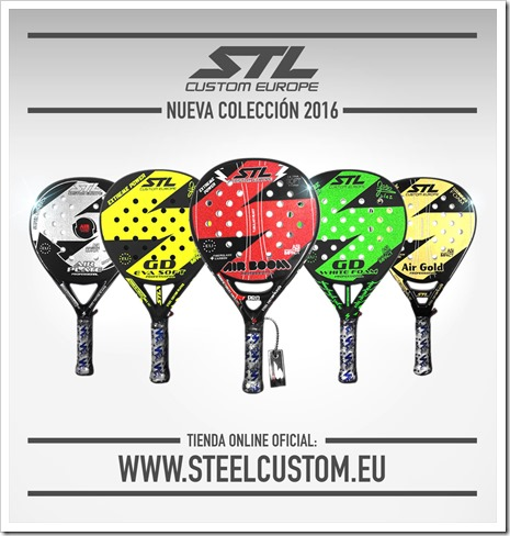 La firma Steel Custom presenta su Colección de Palas 2016 Gama Profesional.