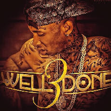 Tyga - Well Done 3 Lyrics