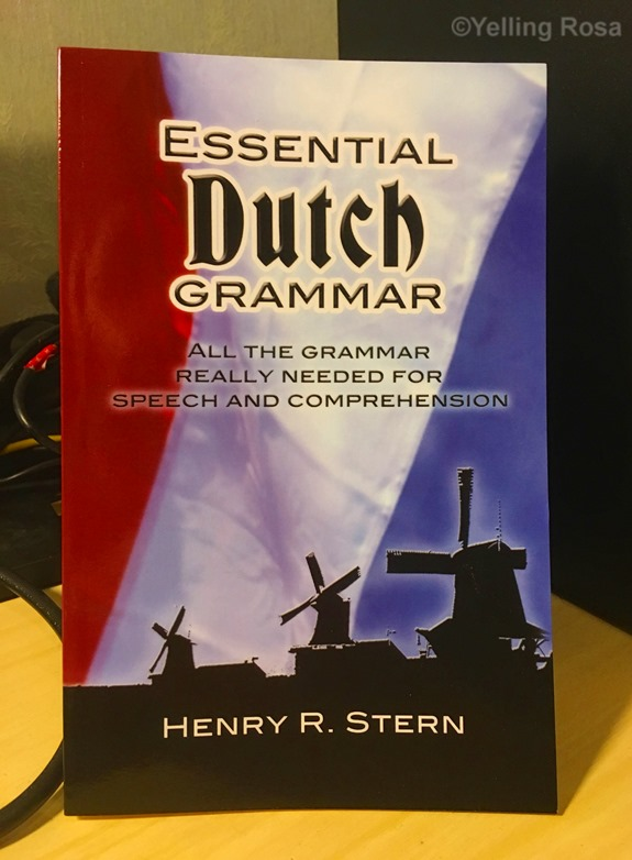 Essential Dutch Grammar by © Yelling Rosa 2017
