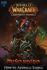 08. WoW, Warlords of Draenor 2 - Puño negro001