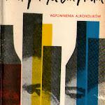 """Wilhelmina Skulska (wybór) """"Lata patykiem pisane. Wspomnienia alkoholików"""", Książka i Wiedza, Warszawa 1972.jpg"""