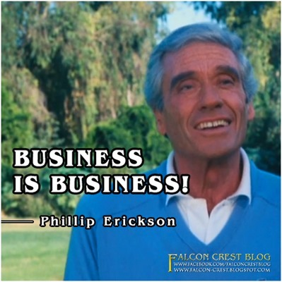 #057_Phillip_Business is Business_Falcon Crest