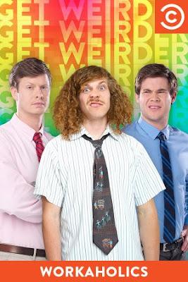 Workaholics Poster