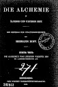 Die Alchemie in Alterer und Neuerer Zeit (1886,in German)