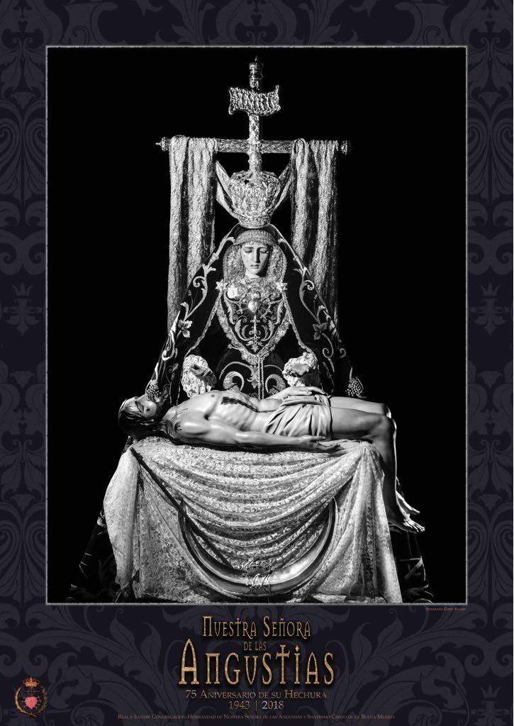 LXXV Aniversario de la hechura y bendición de Nuestra Señora de las Angustias