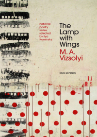 The Lamp with Wings By M.A. Vizsolyi