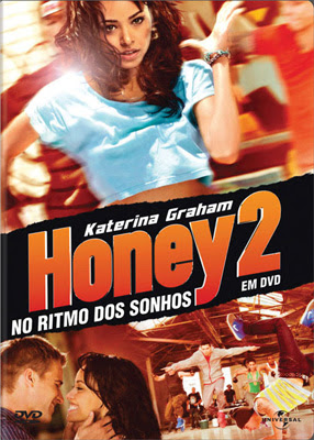 Filme Poster Honey 2: No Ritmo dos Sonhos DVDRip XviD Dual Audio & RMVB Dublado