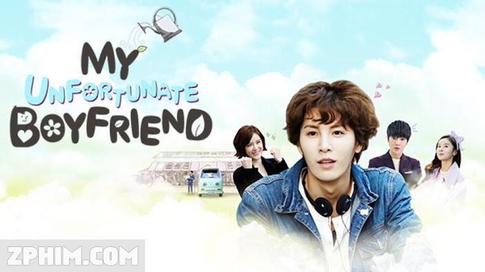 Ảnh trong phim Anh Chàng Xúi Quẩy - Unfortunate Boyfriend 1
