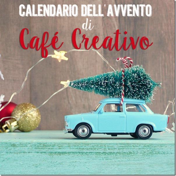 24 idee Fai da te - Calendario dell'Avvento di Café Creativo