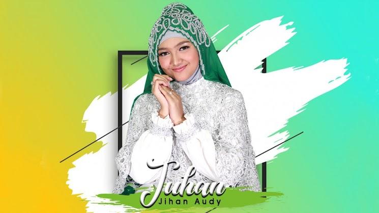 Lirik Lagu Jihan Audy - TUHAN