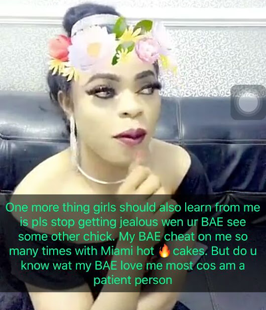 Don't Leave Your Man If He Cheats, My Bae Cheats All The Time - Bobrisky