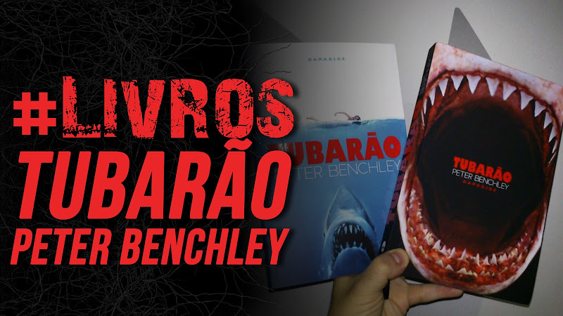 Tubarão - Peter Benchley (DarkSide Books)