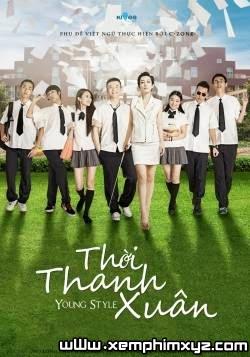 Thời Thanh Xuân - Young Style