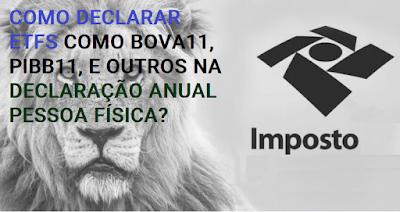 COMO DECLARAR ETFS NO IMPOSTO DE RENDA PESSOA FÍSICA- IRPF ?