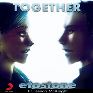 Etostone feat. Jason McKnight - Together Lyrics