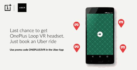 Uber - Get Free OnePlus Loop VR Headset (3PM - 5PM Today)