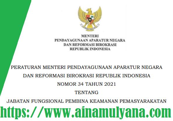 Permenpan RB Nomor 34 Tahun 2021 Tentang Jabatan Fungsional Pembina Keamanan Pemasyarakatan