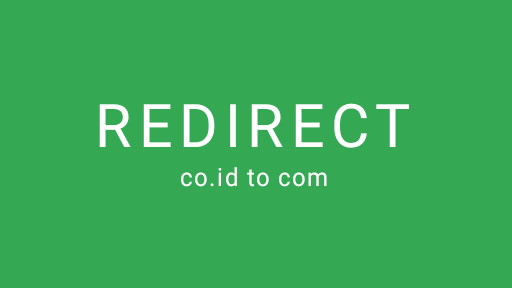 Redirect Blogger Atau Blogspot Dari Domain co.id Ke com