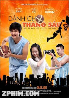 Dành Cho Tháng Sáu - Danh cho thang Sau (2012) Poster