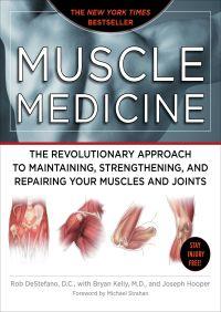 Muscle Medicine By Rob DeStefano