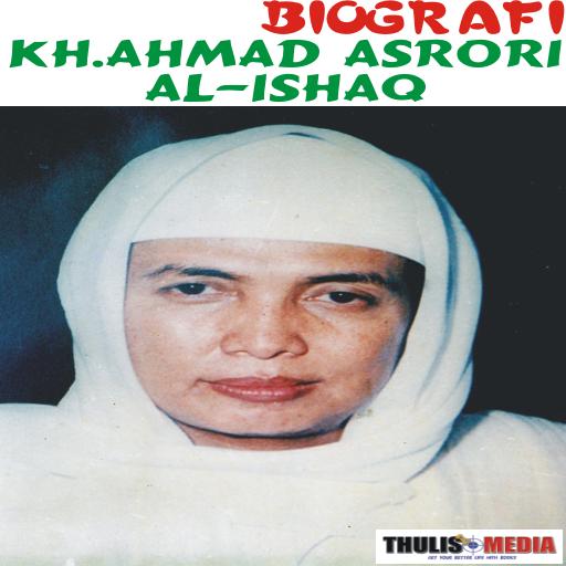 BIOGRAFI KH AHMAD ASRORI ISHAQ