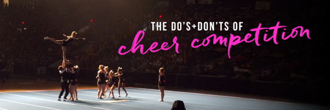 The Dos and Don'ts of Cheer competition banner