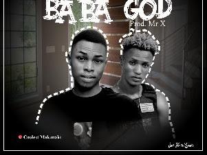 Music : Coolest ft Dessy HighGrade - Baba God || Download Mp3