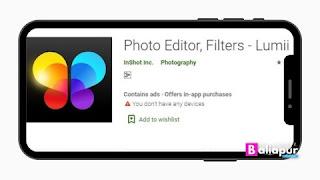 Photo Editor, Filters - Lumii App फोटो एडिटिंग ऐप डाउनलोड