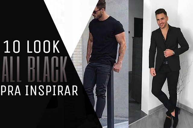 10 LOOK ALL BLACK PRA INSPIRAR
