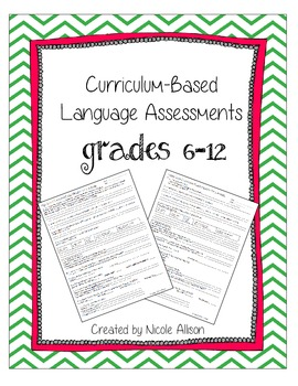 Curriculum Based Language Assessments Grades 6-12