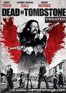 Thị Trấn Tombstone Full - Dead In Tombstone(2013)