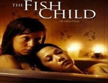 فيلم The Fish Child للكبار فقط