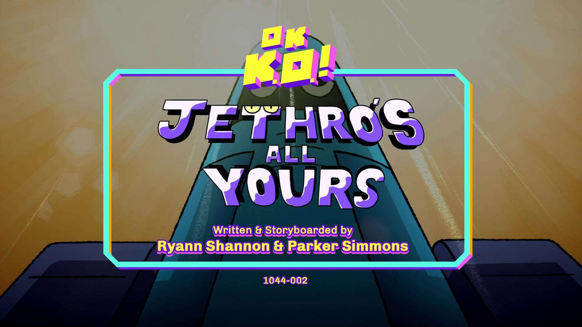 OK, K.O.! Vamos ser Heróis - O Jethro é Todo seu