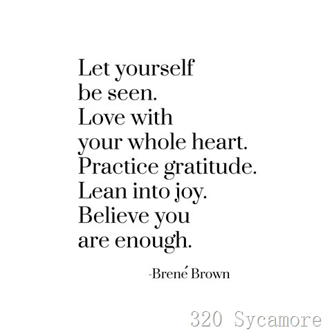 lean into joy -- brene brown