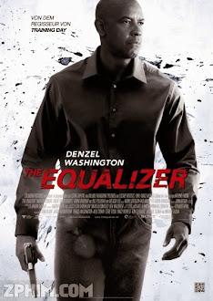 Thiện Ác Đối Đầu - The Equalizer (2014) Poster