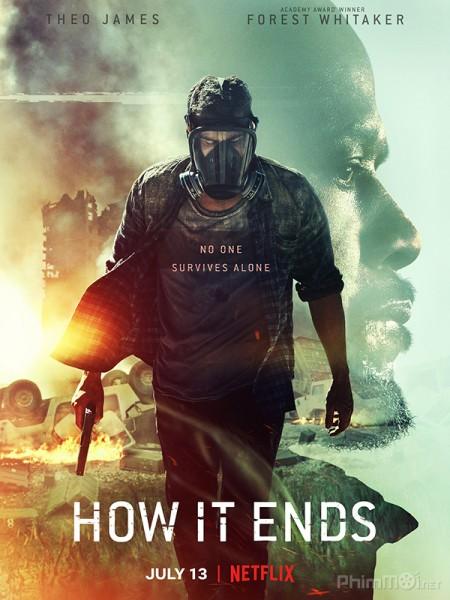 Thời Khắc Tận Thế - How It Ends (2018) | Full HD-Vietsub+Thuyết minh]