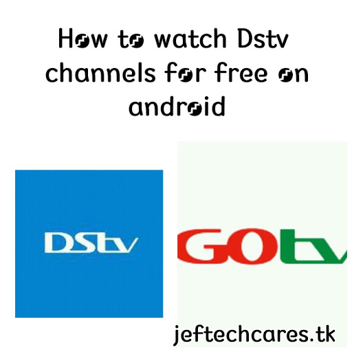 How To Watch Dstv, Gotv Channels For Free!!